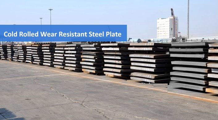 Cold Rolled Wear Resistant Steel Plates